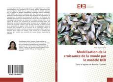 Couverture de Modélisation de la croissance de la moule par le modèle DEB
