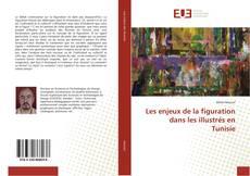 Les enjeux de la figuration dans les illustrés en Tunisie的封面