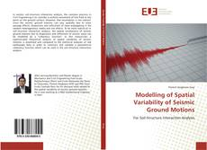 Modelling of Spatial Variability of Seismic Ground Motions的封面