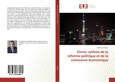 Buchcover von Chine: rythme de la réforme politique et de la croissance économique