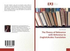 Copertina di The Theory of Relevance with Reference to English/Arabic Translation