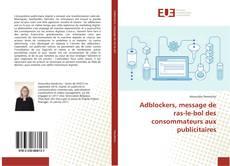 Capa do livro de Adblockers, message de ras-le-bol des consommateurs aux publicitaires