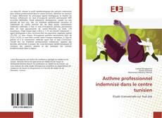 Copertina di Asthme professionnel indemnisé dans le centre tunisien