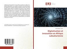 Couverture de Digitalisation et innovation en Afrique subsaharienne
