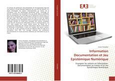 Capa do livro de Information Documentation et Jeu Epistémique Numérique