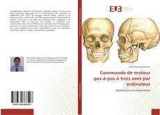 Bookcover of Commande de moteur pas-à-pas à trois axes par ordinateur