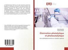 Bookcover of Élimination photolytique et photocatalytique