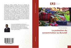 Bookcover of La protection du consommateur au Burundi