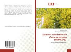 Couverture de Gommes exsudatives de Cassia petersiana (FABACEAE)