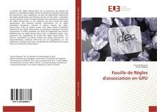 Fouille de Régles d'association en GPU的封面