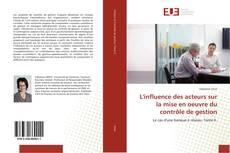 L'influence des acteurs sur la mise en oeuvre du contrôle de gestion kitap kapağı