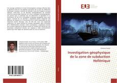 Investigation géophysique de la zone de subduction Hellénique的封面