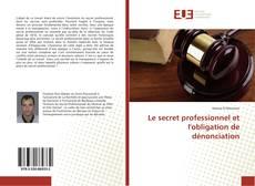 Обложка Le secret professionnel et l'obligation de dénonciation