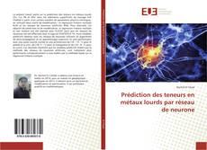 Couverture de Prédiction des teneurs en métaux lourds par réseau de neurone