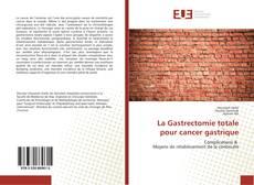 Bookcover of La Gastrectomie totale pour cancer gastrique