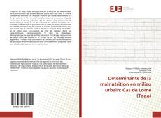 Portada del libro de Déterminants de la malnutrition en milieu urbain: Cas de Lomé (Togo)