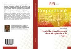 Bookcover of Les droits des actionnaires dans les opérations de fusion