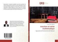 Couverture de Intuition et vérité mathématique