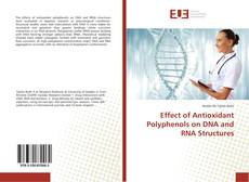 Couverture de Effect of Antioxidant Polyphenols on DNA and RNA Structures
