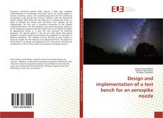 Couverture de Design and implementation of a test bench for an aerospike nozzle
