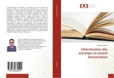 Bookcover of Libéralisation des échanges et accord d'association