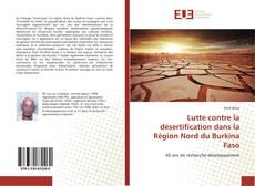 Copertina di Lutte contre la désertification dans la Région Nord du Burkina Faso