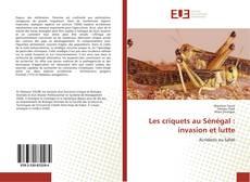 Обложка Les criquets au Sénégal : invasion et lutte