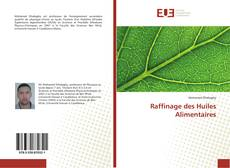 Bookcover of Raffinage des Huiles Alimentaires