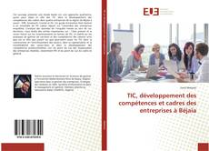 TIC, développement des compétences et cadres des entreprises à Béjaïa的封面