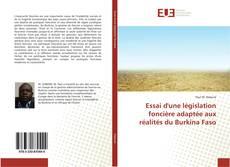 Essai d'une législation foncière adaptée aux réalités du Burkina Faso的封面