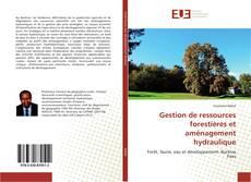Portada del libro de Gestion de ressources forestières et aménagement hydraulique