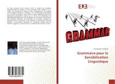 Bookcover of Grammaire pour la Sensibilisation Linguistique