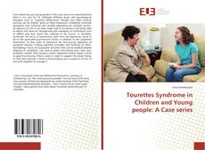 Обложка Tourettes Syndrome in Children and Young people: A Case series