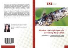 Buchcover von Modèle bio-inspiré pour le clustering de graphes