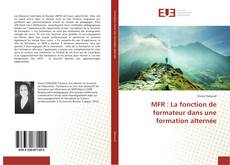 Couverture de MFR : La fonction de formateur dans une formation alternée