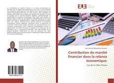 Bookcover of Contribution du marché financier dans la relance économique: