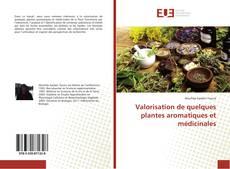Buchcover von Valorisation de quelques plantes aromatiques et médicinales