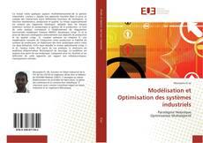 Обложка Modélisation et Optimisation des systèmes industriels