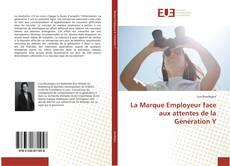 Copertina di La Marque Employeur face aux attentes de la Génération Y