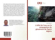 Обложка L'effet de l'eau sur la propagation du glissement de Tigzirt Algérie