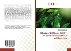 Обложка Effects of DON and DOM-1 on bovine ovarian theca cell function