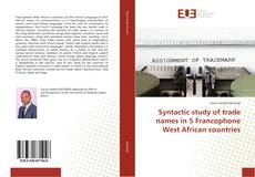 Bookcover of Syntactic study of trade names in 5 Francophone West African countries