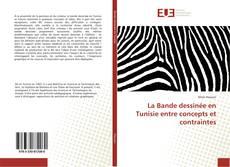 La Bande dessinée en Tunisie entre concepts et contraintes的封面