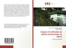 Bookcover of Engins et méthodes de pêche continentale au Bénin