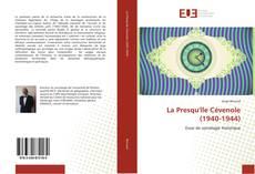 Bookcover of La Presqu'île Cévenole (1940-1944)