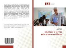 Copertina di Manager le service éducation surveillance