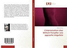 Bookcover of L'improvisation chez William Forsythe: une approche singulière
