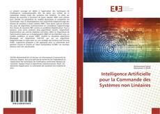 Intelligence Artificielle pour la Commande des Systèmes non Linéaires kitap kapağı