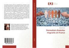 Capa do livro de Formation d'adultes migrants en France