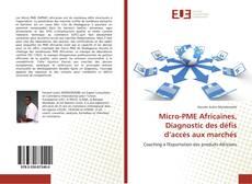 Copertina di Micro-PME Africaines, Diagnostic des défis d'accès aux marchés